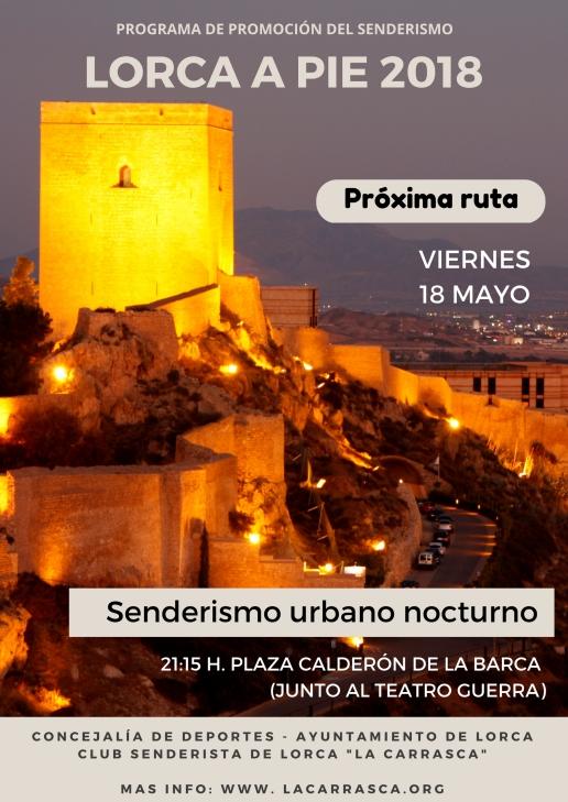 Lorca a pie 2018 - Senderismo urbano nocturno